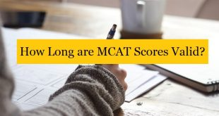 Do You Really Know How Long Are MCAT Scores Valid?