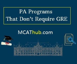 PA Programs That Don't Require GRE