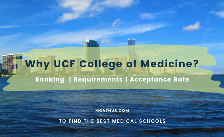 UCF College of Medicine Ranking | Requirements | Acceptance Rate