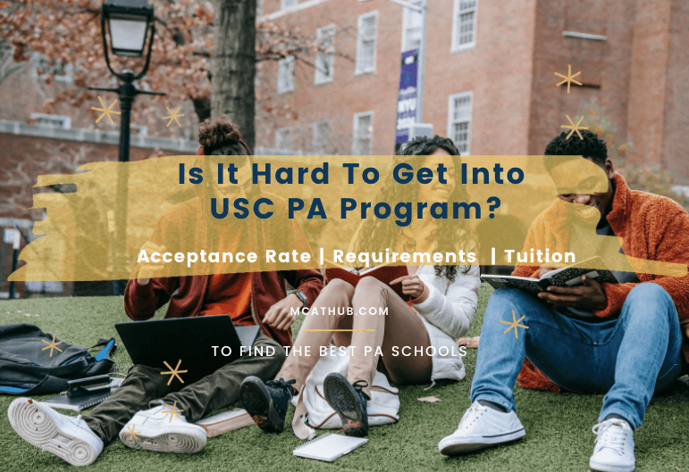 USC PA Program Acceptance Rate | Requirements