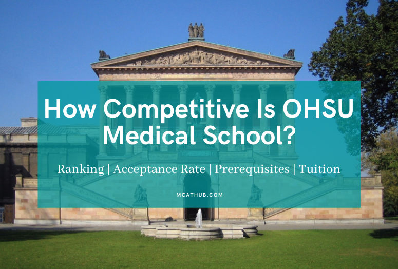 Why OHSU Medical School Ranking   Acceptance Rate   Tuition